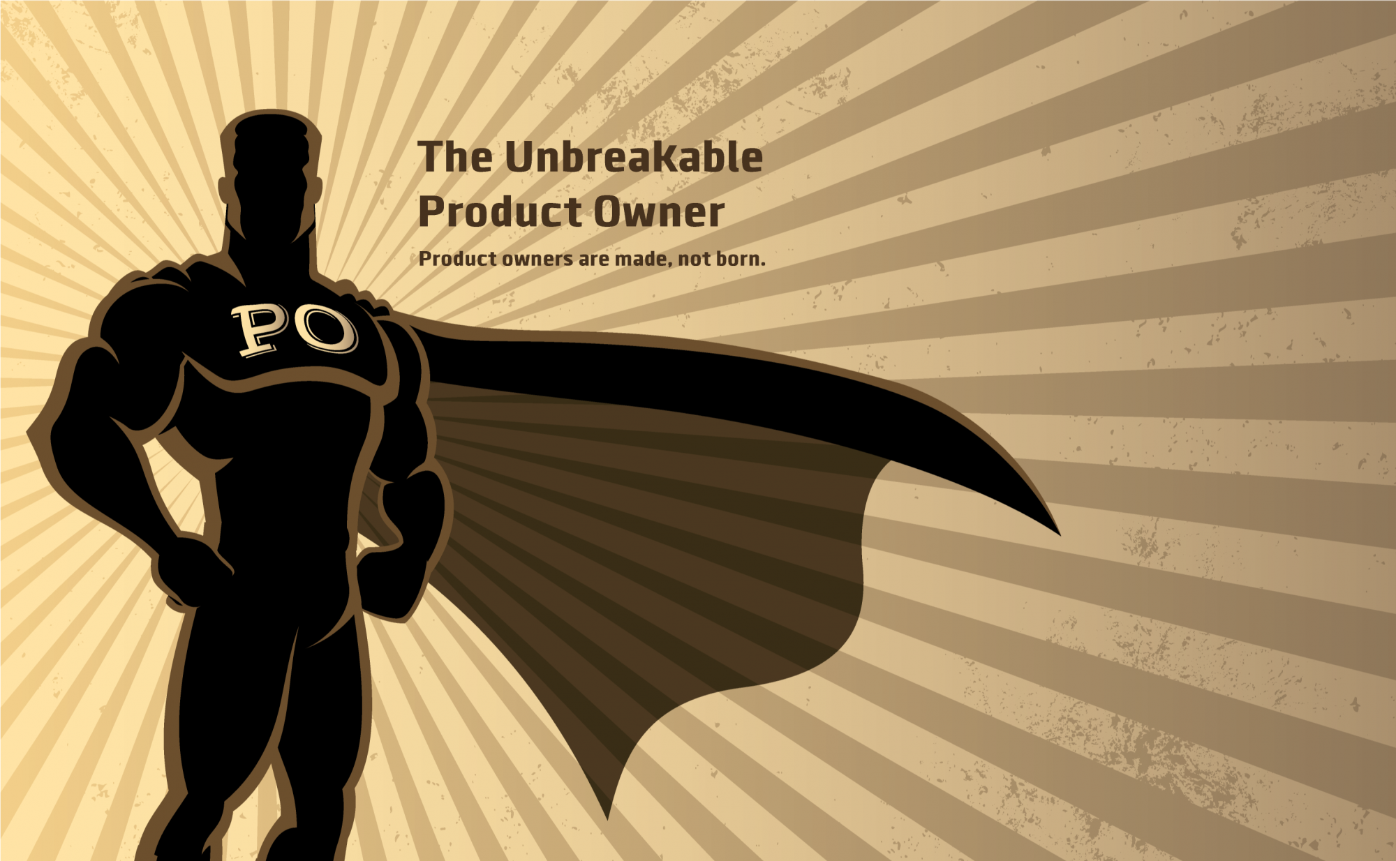 The Unbreakable Product Owner